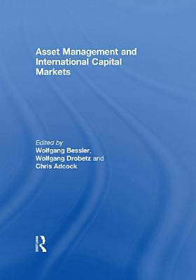 Asset Management and International Capital Markets PDF