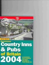 Recommended Country Inns & Pubs of Britain: Accommodation, Food & Traditional Good Cheer with Details of Family-Friendly and Pet-Friendly Pubs