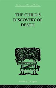 The Child s Discovery of Death Book