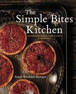 The Simple Bites Kitchen Book