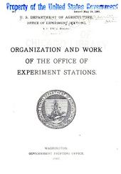 Organization and work of the Office of experiment stations