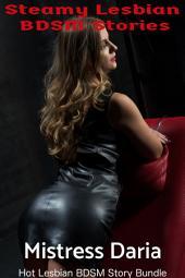 Steamy Lesbian BDSM Stories: Hot Lesbian BDSM Story 3 Book Bundle