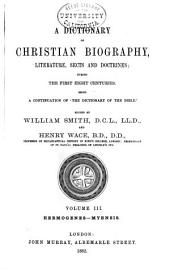 "A Dictionary of Christian Biography, Literature, Sects and Doctrines: Being a Continuation of ""The Dictionary of the Bible""."