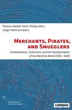 Merchants, Pirates, and Smugglers