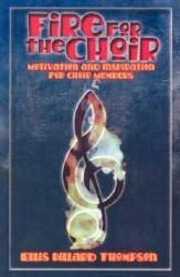 Fire for the Choir