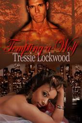 Tempting a Wolf: Interracial Werewolf Romance