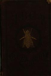 The ABC of Bee Culture: A Cyclopædia of Every Thing Pertaining to the Care of the Honey-bee ; Bees, Honey, Hives, Implements, Honey-plants, Etc., Facts Gleaned from the Experience of Thousands of Bee Keepers All Over Our Land, and Afterward Verified by Practical Work in Our Own Apiary
