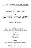 A smaller manual of modern geography  Physical and political PDF