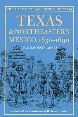 Texas and Northeastern Mexico  1630 1690
