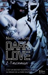 Dark Love T2: Fascination