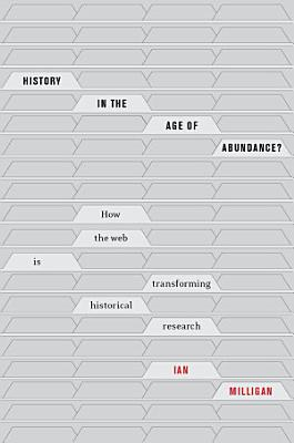History in the Age of Abundance