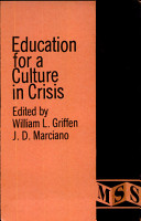 Education for a Culture in Crisis PDF