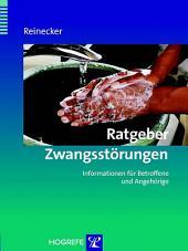 Ratgeber Zwangsstörungen: Informationen für Betroffene und Angehörige