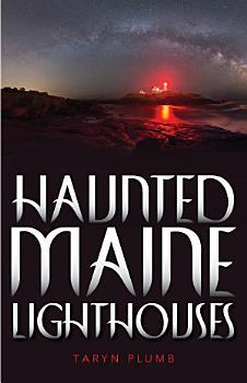 Haunted Maine Lighthouses PDF