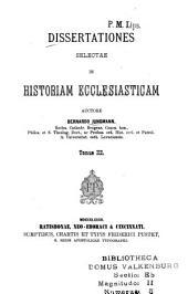 Dissertationes selectae in istoriam ecclesiasticam: Volume 3