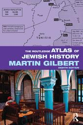 The Routledge Atlas of Jewish History: Edition 8