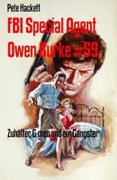 FBI Special Agent Owen Burke #59: Zuhälter, G-men und ein Gangster