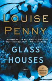 Glass Houses – A Novel