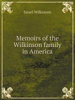 Memoirs of the Wilkinson family in America PDF