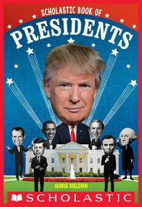 Scholastic Book of Presidents Book
