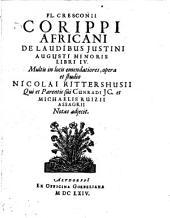 Fl. Cresconii Corippi africani De laudibus Iustini Augusti minoris