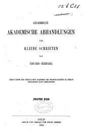 Gesammelte akademische Abhandlungen und kleine Schriften: Band 2