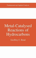 Metal Catalysed Reactions of Hydrocarbons PDF