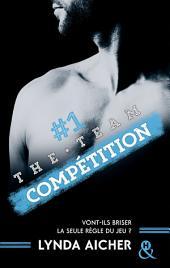 #1 Compétition - Série The Team: La série New Adult sportive et sexy