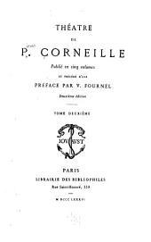 Théâtre de P. Corneille: Horace. Cinna. Polyeucte. Pompée