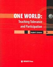 One World: Teaching Tolerance and Participation