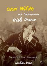 Oscar Wilde and Contemporary Irish Drama PDF