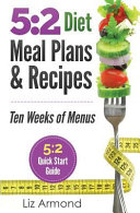 5:2 Diet Meal Plans and Recipes