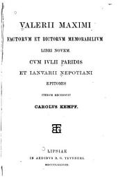 Valerii Maximi Factorvm et dictorvm memorabilivm libri novem
