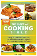 Nigerian Cooking Bible   Nigerian Cookbook PDF
