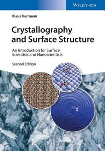 Crystallography and Surface Structure PDF