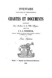 Inventaire analytique et chronologique des Chartes et Documents appartenant aux Archives de la Ville d'Ypres: publié par I.L.A. Diegerick, Volume7