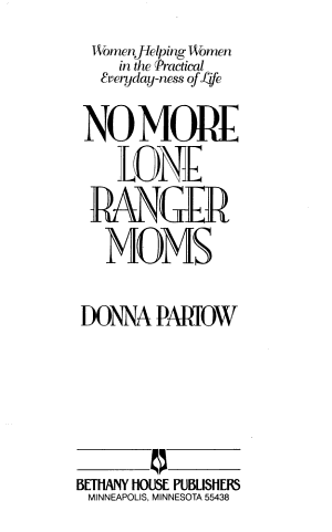 No More Lone Ranger Moms