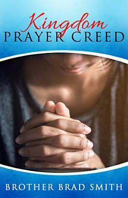 Kingdom Prayer Creed