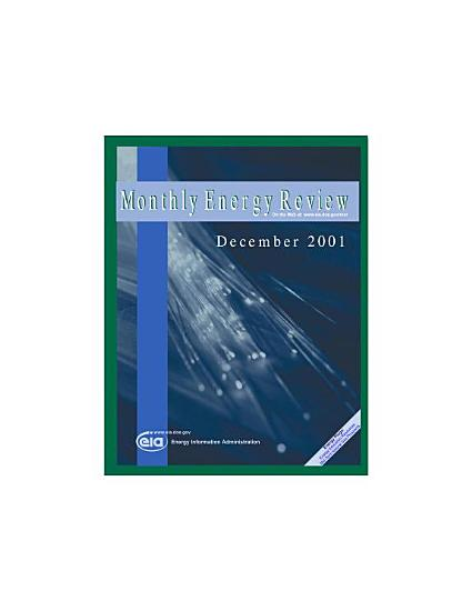 Monthly Energy Review  December 2001 PDF