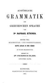 Ausführliche Grammatik der griechischen Sprache: Satzlehre. Bearbeitung besorgt von B. Gerth, 1898-1904. 2 v