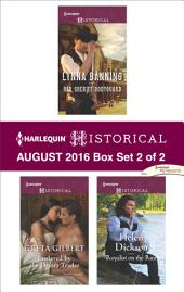Harlequin Historical August 2016 - Box Set 2 of 2: Her Sheriff Bodyguard\Enslaved by the Desert Trader\Royalist on the Run