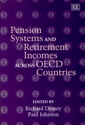 Pension Systems and Retirement Incomes Across OECD Countries
