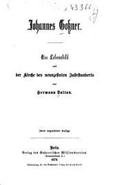 Johannes Gossner: ein Lebensbild aus der Kirche des neunzehnten Jahrhunderts