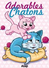 Adorables chatons: Contes pour enfants