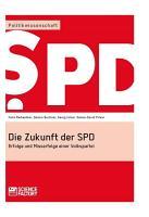 Die Zukunft der SPD PDF