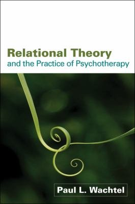 Relational Theory and the Practice of Psychotherapy PDF