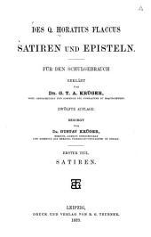 Des Q. Horatius Flaccus Satiren und Episteln für Schulgebrauch erklärt von Dr. G.T.A. Krüger: Band 1