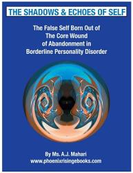 The Shadows And Echoes Of Self The False Self In Borderline Personality Disorder Book PDF