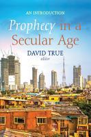 Prophecy in a Secular Age PDF