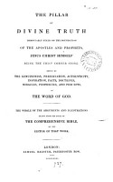 The pillar of divine truth  arguments and illustr  drawn from The comprehensive Bible  by the editor of that work  W  Greenfield   PDF